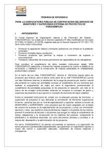 PARA LA CONVOCATORIA PUBLICA DE CONTRATACION DELSERVICIO DE MONITOREO Y SUPERVISION EXTERNA DE PROYECTOS DE FONDOEMPLEO