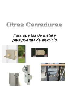 Para puertas de metal y para puertas de aluminio