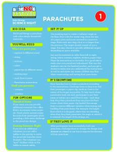PARACHUTES SET IT UP BIG IDEA. YOU WILL NEED What we gave you: IT S SHOWTIME. Stuff you provide: