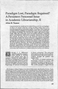 Paradigm Lost, Paradigm Regained? A Persistent Personnel Issue in Academic Librarianship, II