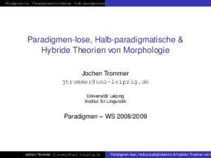 Paradigmen-lose, Halb-paradigmatische & Hybride Theorien von M