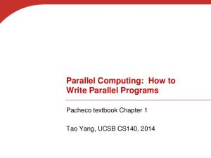 Parallel Computing: How to Write Parallel Programs