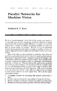 Parallel Networks for Machine Vision
