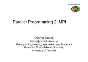 Parallel Programming 2: MPI