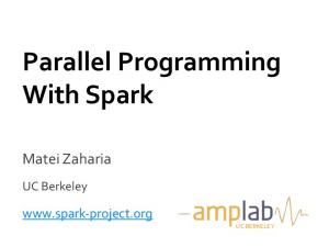 Parallel Programming With Spark