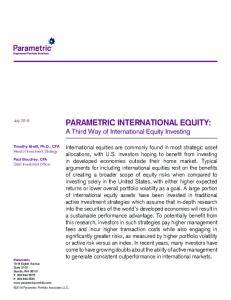 PARAMETRIC INTERNATIONAL EQUITY: A Third Way of International Equity Investing