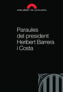 Paraules del president Heribert Barrera i Costa