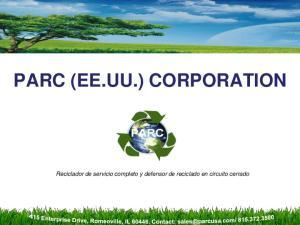 PARC (EE.UU.) CORPORATION. Reciclador de servicio completo y defensor de reciclado en circuito cerrado