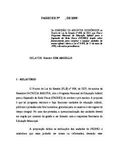 PARECER Nº, DE RELATOR: Senador GIM ARGELLO I RELATÓRIO