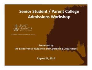 Parent College Admissions Workshop
