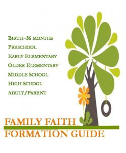 PARENT FAMILY FAITH FORMATION GUIDE