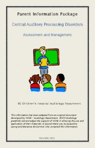 Parent Information Package. Central Auditory Processing Disorders
