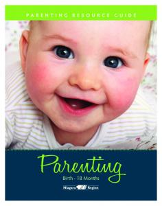 PARENTING RESOURCE GUIDE. Parenting. Birth - 18 Months