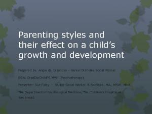 Parenting styles and their effect on a child s growth and development