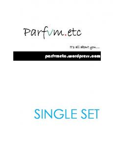 Parfvm.etc SINGLE SET. parfvmetc.wordpress.com. It s all about you