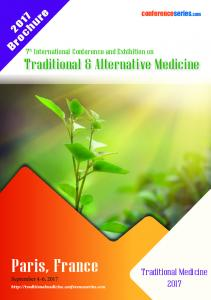 Paris, France. Brochure. Traditional Medicine th International Conference and Exhibition on Traditional & Alternative Medicine