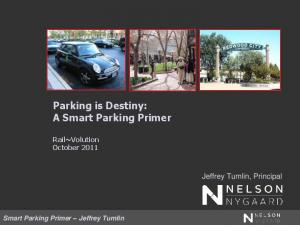 Parking is Destiny: A Smart Parking Primer