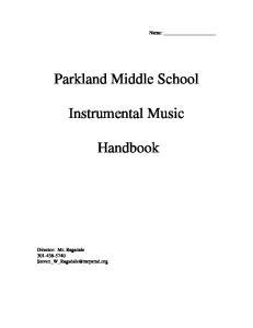 Parkland Middle School. Instrumental Music. Handbook