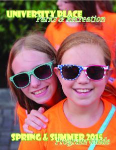 Parks & Recreation. spring & SUMMER. Program Guide