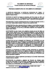 PARLAMENTO DEL MERCOSUR PROTOCOLO CONSTITUTIVO DEL PARLAMENTO DEL MERCOSUR