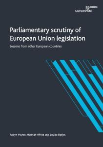 Parliamentary scrutiny of European Union legislation
