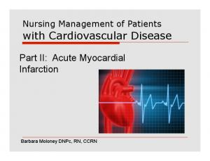 Part II: Acute Myocardial Infarction