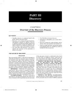 PART III Discovery CHAPTER 8. Overview of the Discovery Process KEY POINTS THE NATURE OF DISCOVERY