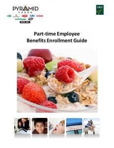 Part-time Employee Benefits Enrollment Guide