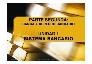 PARTE SEGUNDA: UNIDAD 1 SISTEMA BANCARIO