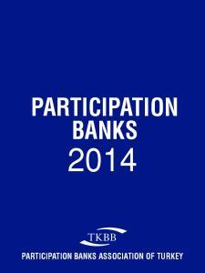 PARTICIPATION BANKS PARTICIPATION BANKS ASSOCIATION OF TURKEY