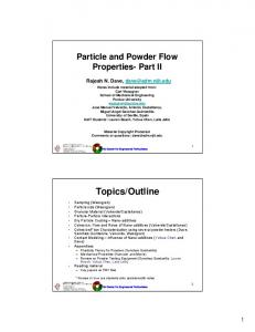 Particle and Powder Flow Properties- Part II. Rajesh N. Dave,