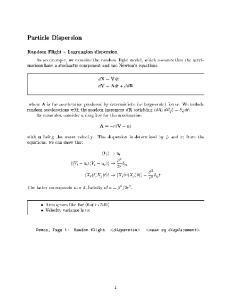 Particle Dispersion. dx = Vdt dv = Adt + PdR