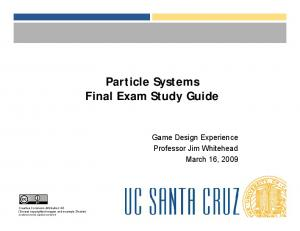 Particle Systems Final Exam Study Guide