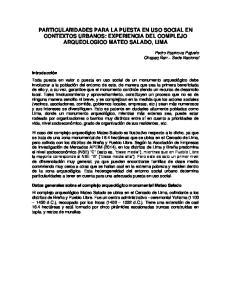 PARTICULARIDADES PARA LA PUESTA EN USO SOCIAL EN CONTEXTOS URBANOS: EXPERIENCIA DEL COMPLEJO ARQUEOLOGICO MATEO SALADO, LIMA