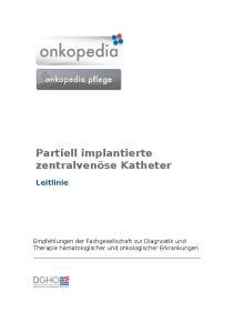 Partiell implantierte zentralvenöse Katheter Leitlinie