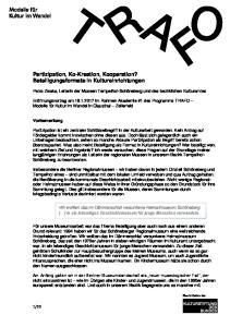 Partizipation, Ko-Kreation, Kooperation? Beteiligungsformate in Kultureinrichtungen