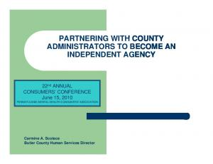 PARTNERING WITH COUNTY ADMINISTRATORS TO BECOME AN INDEPENDENT AGENCY