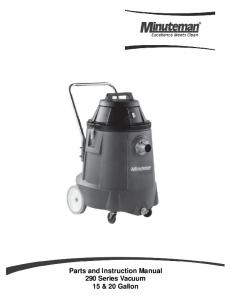 Parts and Instruction Manual 290 Series Vacuum 15 & 20 Gallon