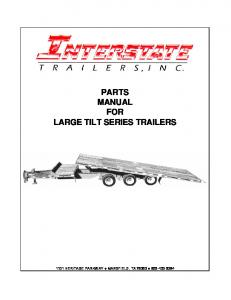PARTS MANUAL FOR LARGE TILT SERIES TRAILERS
