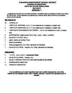 PASADENA INDEPENDENT SCHOOL DISTRICT FRAZIER ELEMENTARY LISTA DE UTILES ESCOLARES GRADO 1