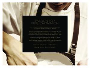 PASSION FOR PURE CAPTIVATION