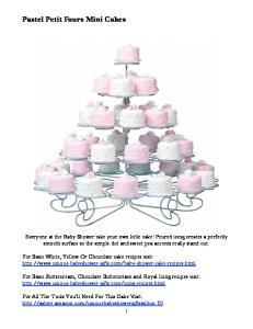 Pastel Petit Fours Mini Cakes