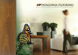PATAGONIA FLOORING Exotic Prefinished Hardwood Flooring & Decks. Patagonia Flooring