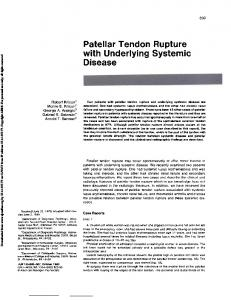 Patellar Tendon Rupture with Underlying Systemic Disease