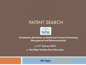 PATENT SEARCH. Sensitization Workshop on Intellectual Property Technology Management and Entrepreneurship
