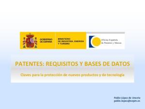 PATENTES: REQUISITOS Y BASES DE DATOS