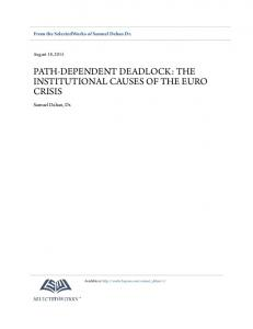 PATH-DEPENDENT DEADLOCK: THE INSTITUTIONAL CAUSES OF THE EURO CRISIS