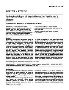 Pathophysiology of bradykinesia in Parkinson s disease