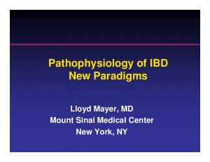 Pathophysiology of IBD New Paradigms. Lloyd Mayer, MD Mount Sinai Medical Center New York, NY