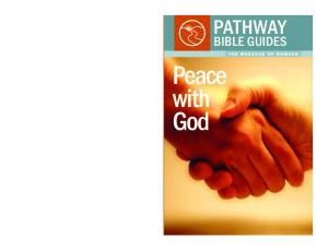 PATHWAY BIBLE GUIDES THE MESSAGE OF ROMANS. Peace with God